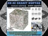 Antalya granit küptaş bazalt küp taş üretim uygulama Halil